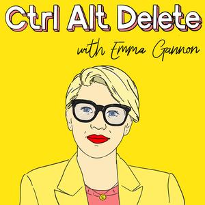 Ctrl, Alt Delete - Emma Gannon