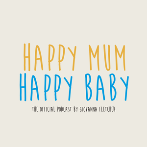 Happy Mum, Happy Baby - Giovanna Fletcher