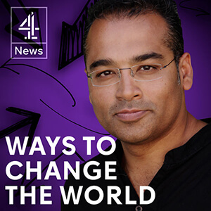 Ways To Change The World - Krishnan Guru-Murthy